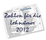 Zahlen für die Lohnsteuer 2012